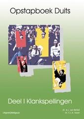 Opstapboek Duits set 2 dln Klankspellingen, Opbouwspelling I & II