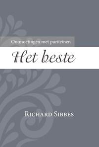 Het allerbeste | R. Sibbes |