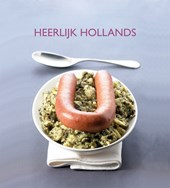 Heerlijk Hollands | Thea Spierings & M. Top ; Marianne Top |