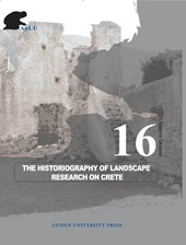 Archeological Studies Leiden University The Historiography of Landscape Research on Crete | Marina Gkiasta |