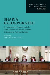 Law, Governance, and Development - Research Sharia incorporated | Leiden University Press & Jan Michiel Otto |