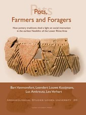 Archeological Studies Leiden University Pots, Farmers and Foragers |  |