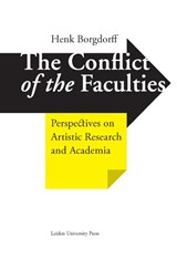 The conflict of the faculties | Henk Borgdorff |