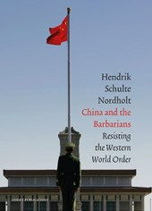 China and the Barbarians | Henk Schulte Nordholt |