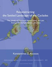 Archaeological studies Leiden University (ASLU) Reconstructing the Settled Landscape of the Cyclades