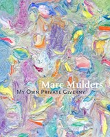 My Own Private Giverny | Marc Mulders |