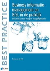 Best practice Business Information Management en BiSL® in de praktijk