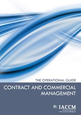 Contract and commercial management / deel The operational guide | Tim Cummins |