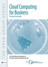 Cloud: The Business Guide | The Open Group ; |