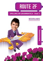 Route 2F, Nederlands voor niveau 2F Spelling en Grammatica deel 3 Nederlandstalig