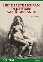 Het naakte lichaam in de etsen van Rembrandt