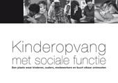 Kinderopvang met sociale functie