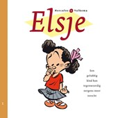 Elsje 1 - Een gelukkig kind kan tegenwoordig nergens meer terecht