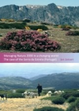 Managing Natura 2000 in a changing world. The case of the Serra da Estrela (Portugal) | J. Jansen ; Janine Jansen |