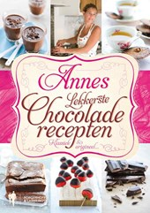 Annes lekkerste Chocolade recepten