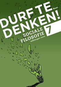 Durf te denken! sociale filosofie havo 7 Werkboek | Frank Meester; Maarten Meester; Natascha Kienstra |