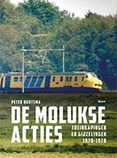 De Molukse acties - Treinkapingen en gijzelingen 1970-1978