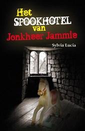 Het spookhotel van Jonkheer Jammie