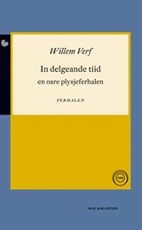 In delgeande tiid | Willem Verf |