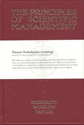 The Principles of Scientific Management - Nieuwe Nederlandse vertaling! | Frederick Winslow Taylor |