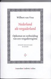Amsterdam Academic Archive Nederland als vergaderland