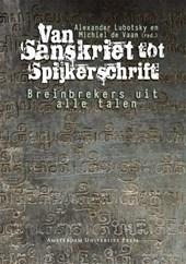 Van Sanskriet tot Spijkerschrift