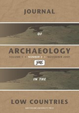 Journal of Archaeology in the Low Countries 2009 - 2 | L.P. Louwe Kooijmans ; Y. Lammers-Keijsers |
