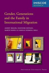 IMISCOE Research Gender, Generations and the Family in International Migration