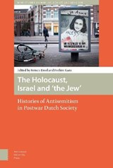 NIOD Studies on War, Holocaust, and Genocide The Holocaust, Israel and 'the Jew' | Remco Ensel ; Evelien Gans |
