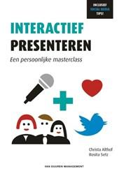 Interactief presenteren: een persoonlijke masterclass