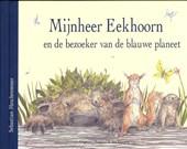 Mijnnheer Eekhoorn en de bezoeker van de blauwe planeet