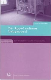 Gerede Twijfel De Appelschase babymoord