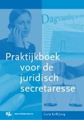 BVE-reeks Praktijkboek voor de juridische secretaresse