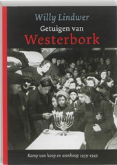 Getuigen van Westerbork | Willy Lindwer |