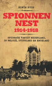 Spionnennest 1914-1918