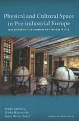 Physical and Cultural Space in Pre-Industrial Europe | auteur onbekend |