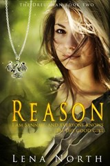 Reason (the Dreughan) | Lena North |