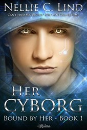 Her Cyborg (Bound by Her, #1)