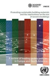 Promoting Sustainable Building Materials and the Implications on the Use of Wood in Buildings