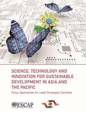 Science, Technology and Innovation for Sustainable Development in Asia and the Pacific