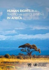 Human Rights and Traditional Justice Systems in Africa |  |