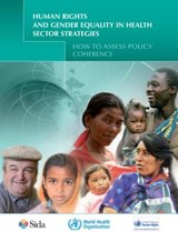 Human Rights and Gender Equality in Health Sector Strategies |  |