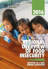 Asia and the Pacific Regional Overview of Food Insecurity