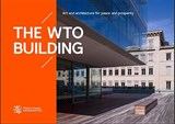 The WTO Building | World Trade Organization Wto |