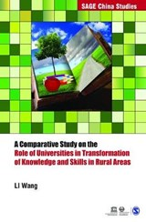 A Comparative Study on the Role of Universities in Transformation of Knowledge and Skills in Rural Areas | Li Wang |