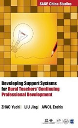 Developing Support Systems for Rural Teachers' Continuing Professional Development | Yuchi, Zhao ; Liu, Jing ; Endris, Awol |