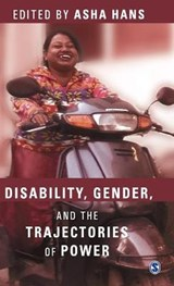 Disability, Gender and the Trajectories of Power | Asha Hans |