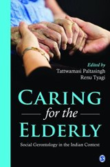 Caring for the Elderly | PALTASINGH,  Tattwamasi ; Tyagi, Renu |