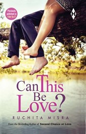 Can This Be Love? | Ruchita Misra |