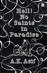Hell! no saints in paradise | auteur onbekend |